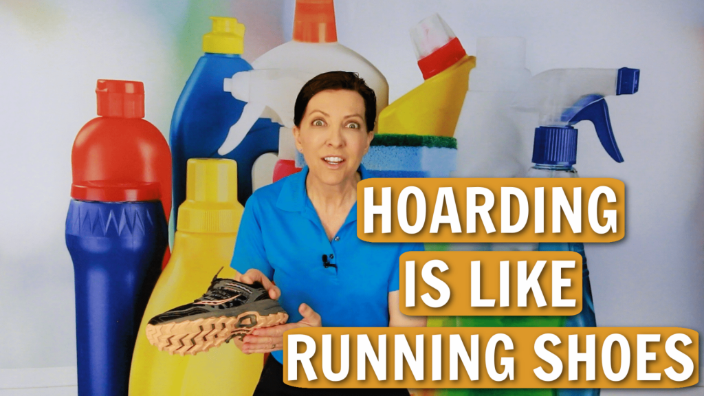 Hoarding is Like Running Shoes Angela Brown Ask a House Cleaner