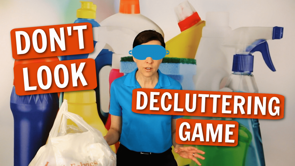 1192 Don't Look Decluttering Game Angela Brown Ask a House Cleaner